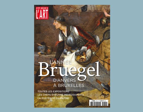 Dossier de l'Art n° 271 - L'année Bruegel, d'Anvers à Bruxelles